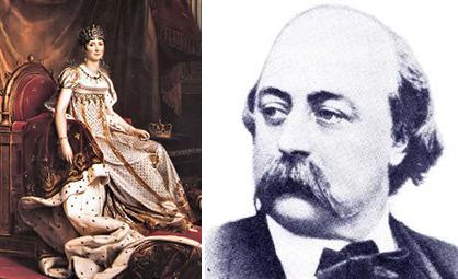 Joséphine de Beauharnais, impératrice des français et reine d'Italie, et Gustave Flaubert